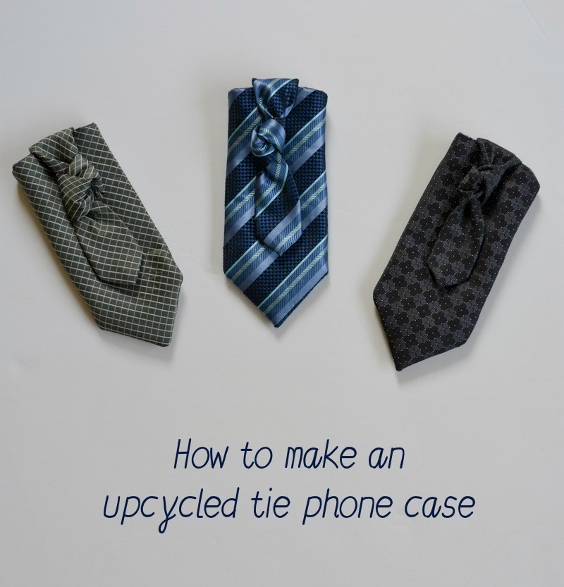 Make your own phone case with upcycled ties