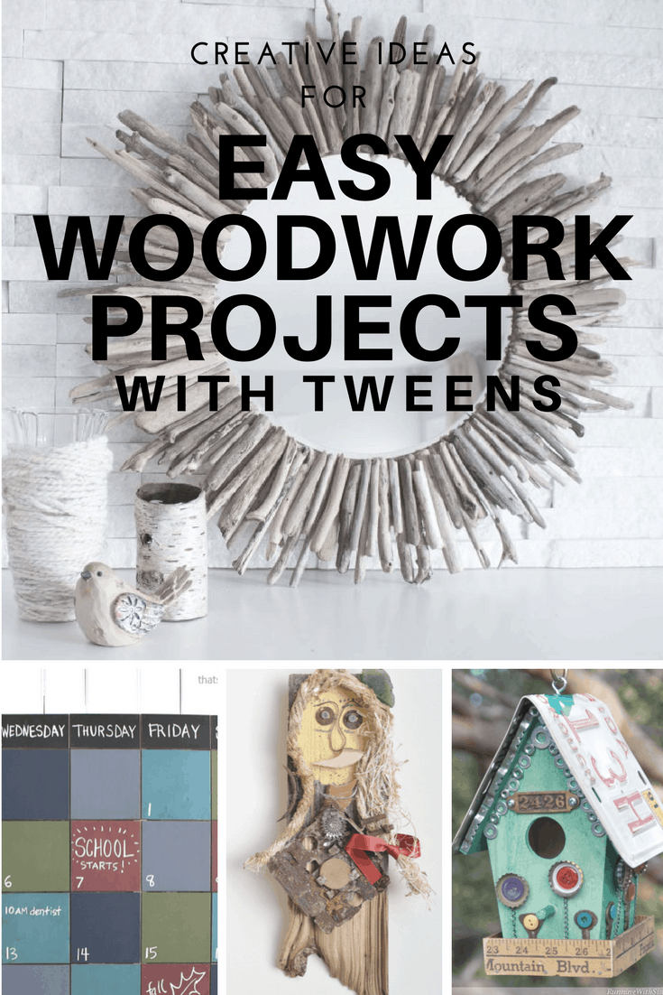 Easy diy woodwork projects summer holidays with a tween for Diy projects for tweens