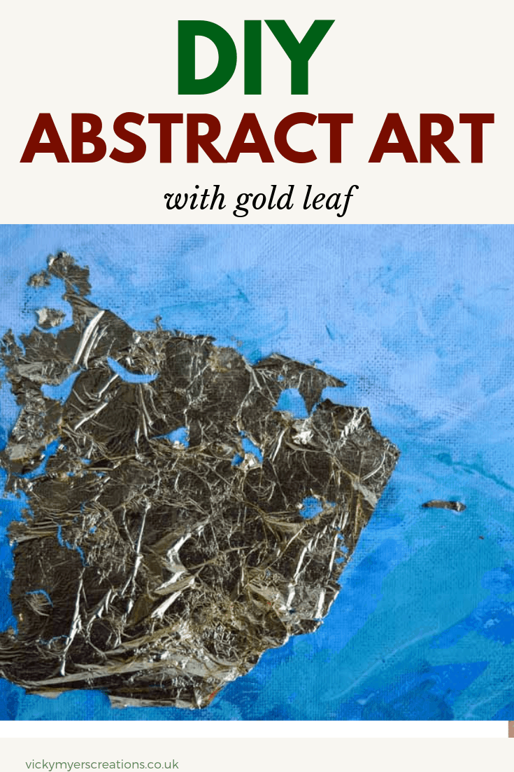 learn how to make easy DIY gold leaf abstract art, transform an old canvas with this easy tutorial, #abstractarttutorial