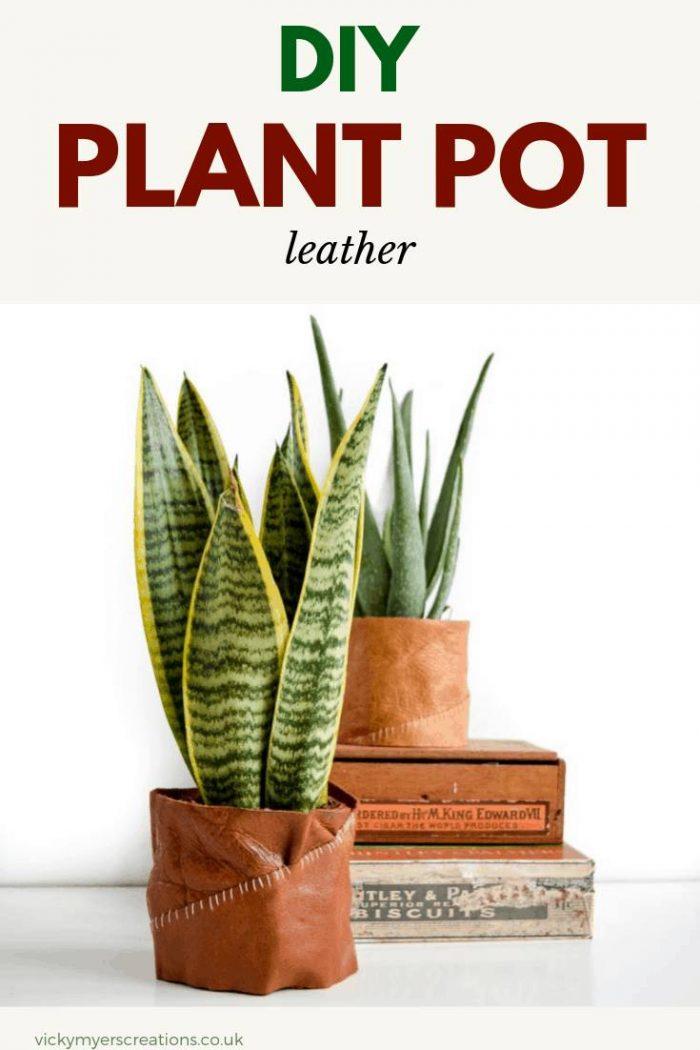 Diy Leather Plant Pot Holder Vickymyerscreations