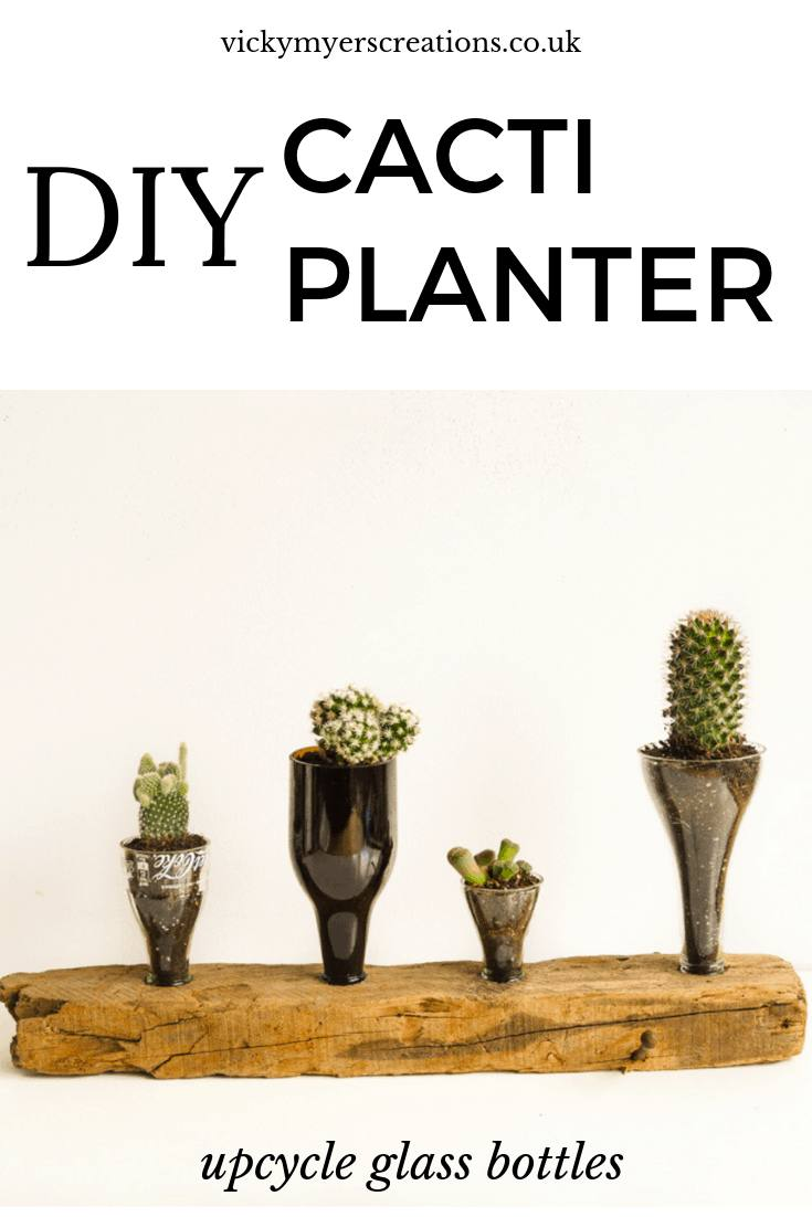 What can you make with glass bottles? Creative things to do with glass bottles, create a DIY Cacti planter, a perfect indoor house planter arrangement #upcycle #indoorplanter